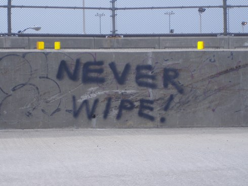 NEVER WIPE!