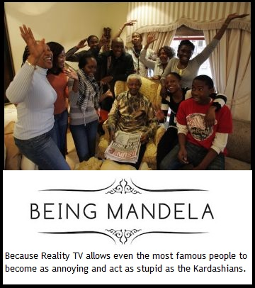 being_mandela_nelson_mandela_reality_tv