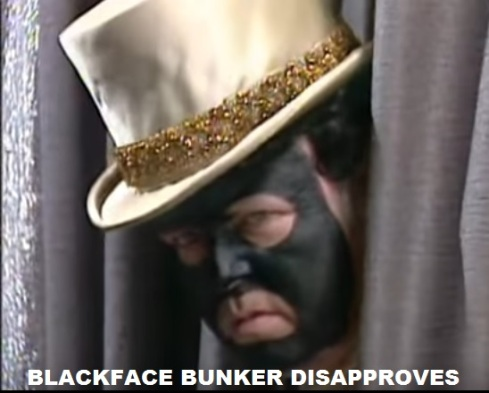 blackface-bunker-disapproves